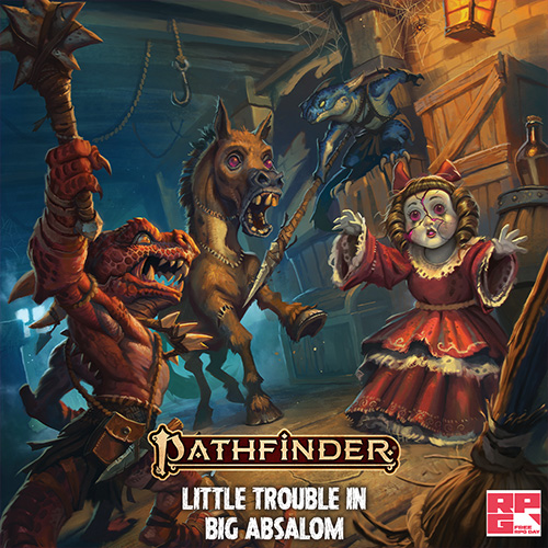 Pathfinder Adventure: Little Trouble in Big Absalom