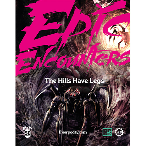 Epic Encounters: The Hills Have Legs